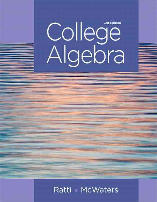 College Algebra By Ratti, J. S./ Mcwaters, Marcus S.