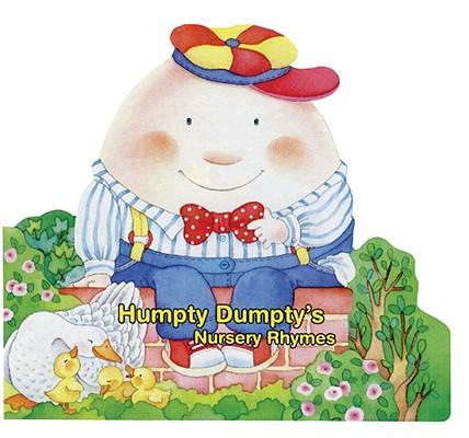 Humpty Dumpty's Nursery Rhymes By Pagnoni, Roberta (ILT)